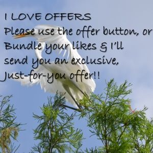Other - I LOVE OFFERS!!!!